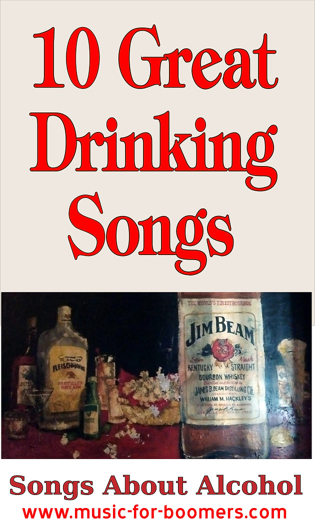 10 Great Drinking Songs | Classic Rock Music | Music-for-boomers