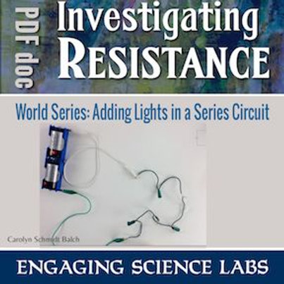 Electric Circuits Activity—Investigating Resistance in Series Circuits