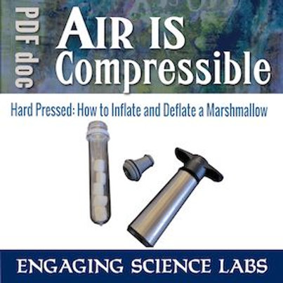 Air Pressure: Air Is Compressible, an Activity with Marshmallows