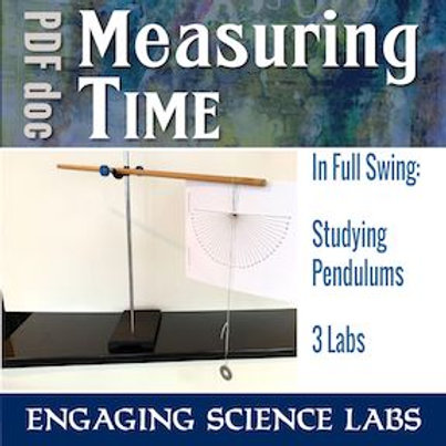 Pendulum Labs: Change Independent and Dependent Variables in 3 Lab Experiments