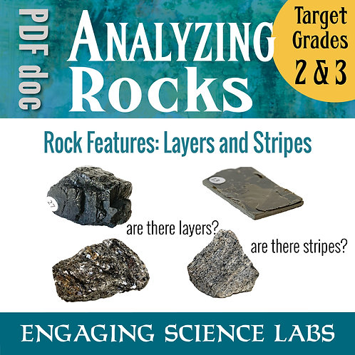 Rocks and Minerals: Study Layers and Stripes in Rocks and Minerals Lab