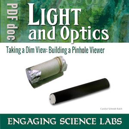 Light and Optics: Making a Pinhole Viewer—with CER