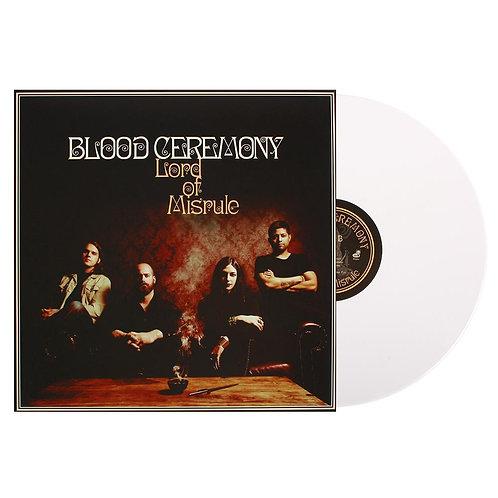 Blood Ceremony - Lord Of Misrule White Vinyl LP
