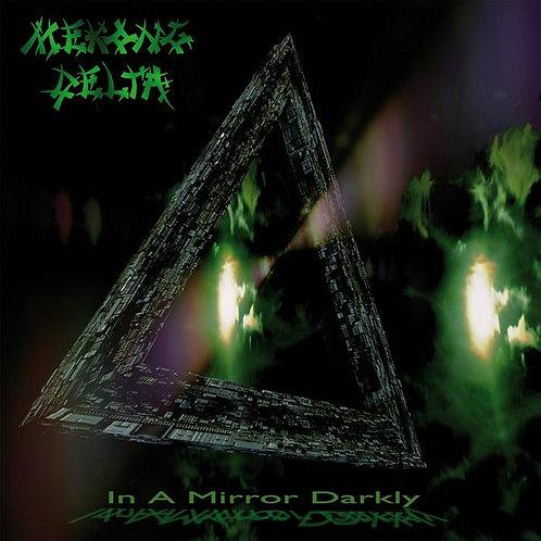Mekong Delta - In A Mirror Darkly CD
