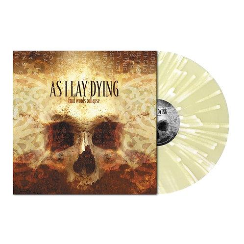 As I Lay Dying - Frail Words Collapse Cream/White Splatter Vinyl  LP
