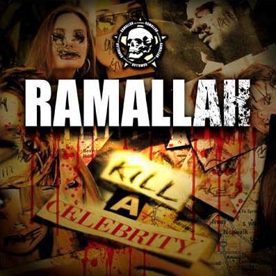 Ramallah - Kill A Celebrity White Vinyl LP