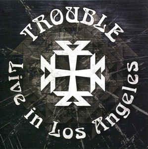 Trouble - Live In L.A. Black Vinyl LP