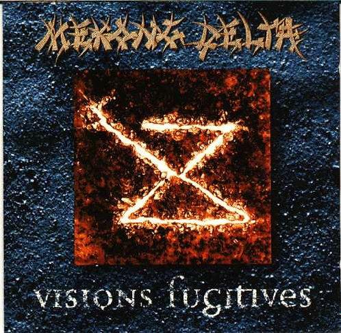 Mekong Delta - Visions Fugitives CD