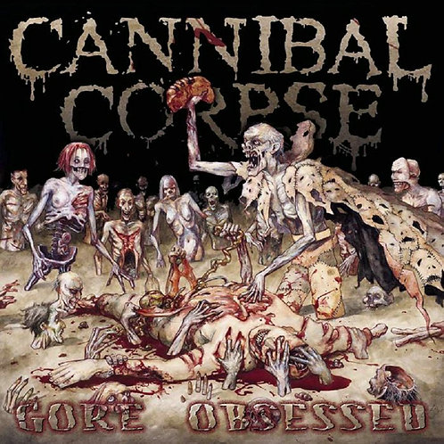 Cannibal Corpse - Gore Obsessed CD