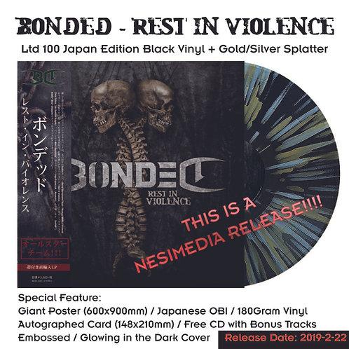 Bonded - Rest In Violence Black Splatter Vinyl Ltd 100 Japan Edition