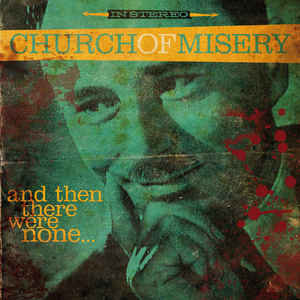 Church Of Misery - And Then There Were None Black Vinyl LP