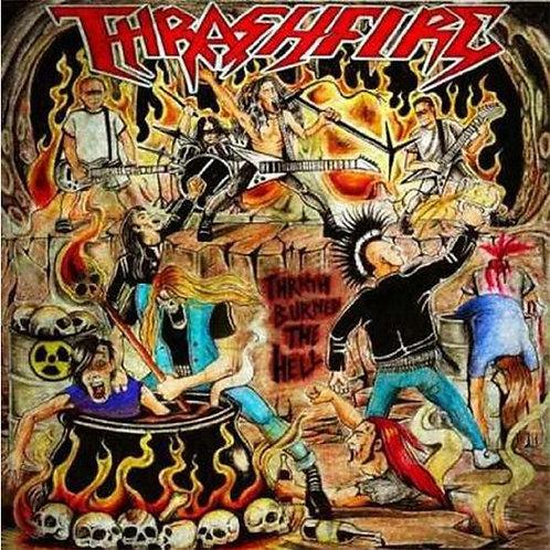 Thrashfire - Thrash Burned The Hell Black Vinyl LP