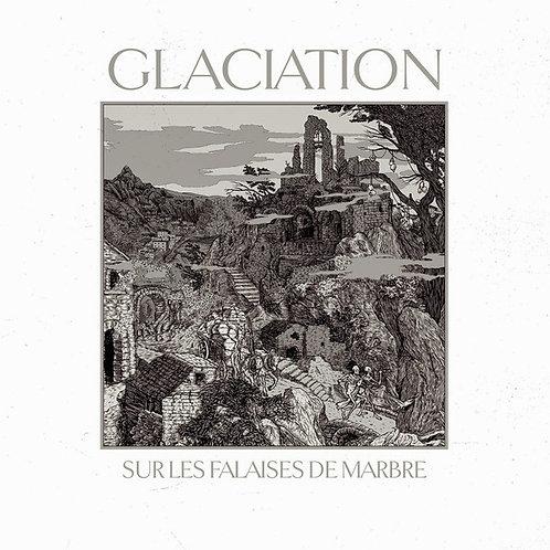 Glaciation - Sur Les Falaises De Marbre CD