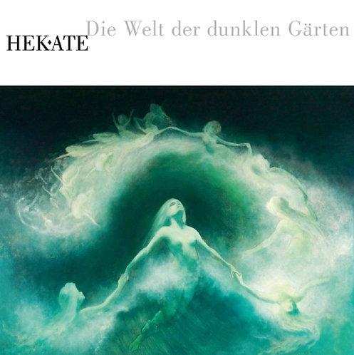 Hekate - Die Welt Der Dunklen Garten CD Digipak
