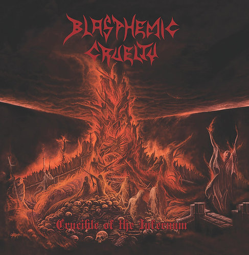 Blasphemic Cruelty - Crucible Of The Infernum Orange/Red/Black Splatter Vinyl LP