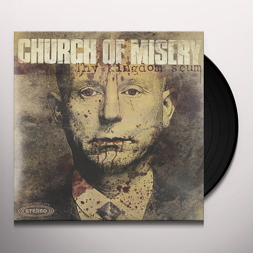 Church Of Misery - Thy Kingdom Scum Black Vinyl 2LP