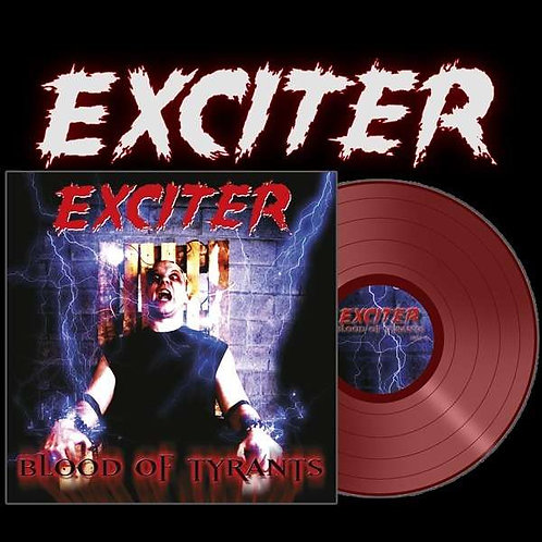 Exciter - Blood Of Tyrants Red Vinyl LP
