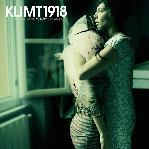 Klimt 1918 - Just In Case We Ll Never Meet Again  CD