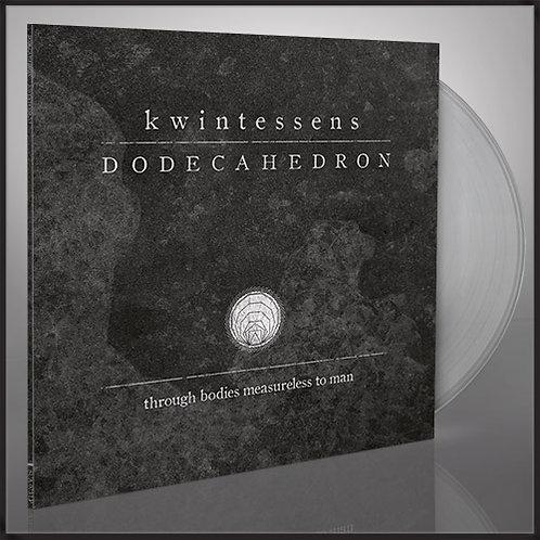 Dodecahedron - Kwintessens Clear Vinyl LP