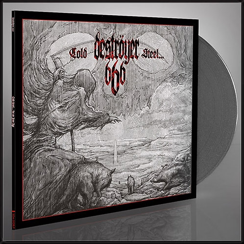 Deströyer 666 - Cold Steel For An Iron Age Grey Vinyl LP