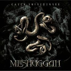 Meshuggah - Catch 33 CD