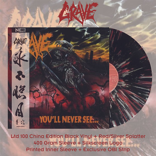 Grave - You'll Never See… Ltd 100 China Version Black Vinyl + Red/Silver Splatte