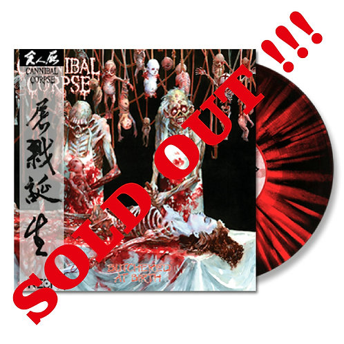Cannibal Corpse - Buthchered at Birth Splatter Vinyl Ltd 100