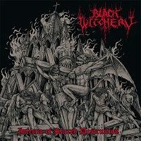 Black Witchery - Inferno Of Sacred Destruction 2CD