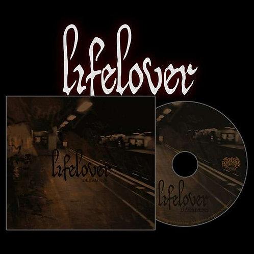 Lifelover - Dekadens CD Digipak