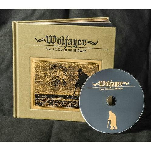 Woljager - Van T Liewen Un Stiawen CD