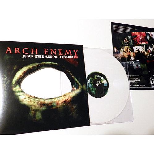 "Arch Enemy - Dead Eyes See No Future White White Vinyl 10"" 10"""