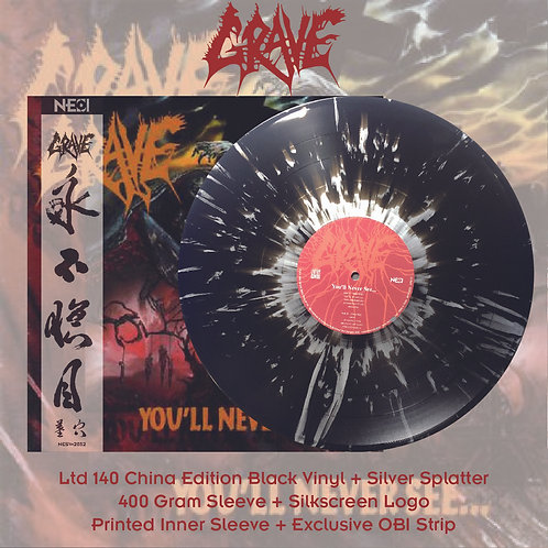Grave - You'll Never See… Ltd 140 China Version Black Vinyl + Silver Splatter
