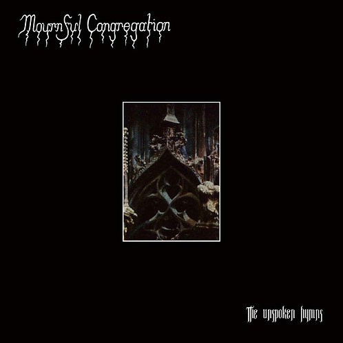 Mournful Congregation - The Unspoken Hymns CD