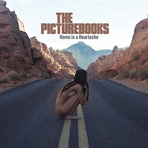 The Picturebooks - Home Is A Heartache Black Vinyl LP