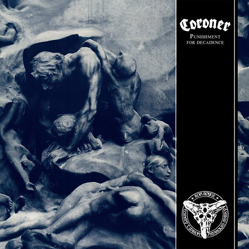 Coroner - Punishment For Decadence CD