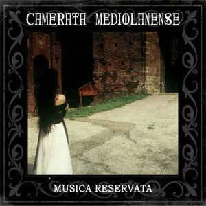 Camerata Mediolanense - Musica Reservata CD Digipak