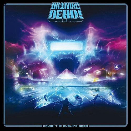 Dr. Living Dead! - Crush The Sublime Gods CD