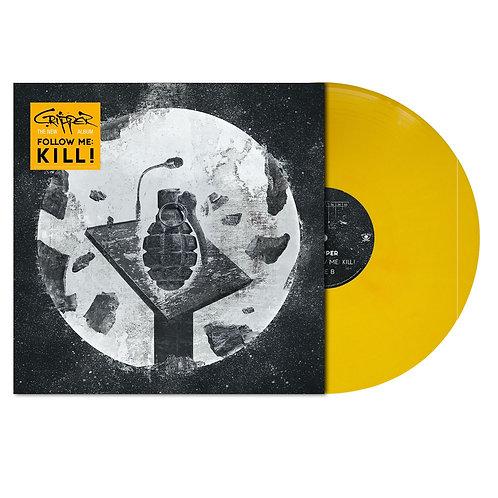 Cripper - Follow Me: Kill! Yellow Orange Vinyl LP
