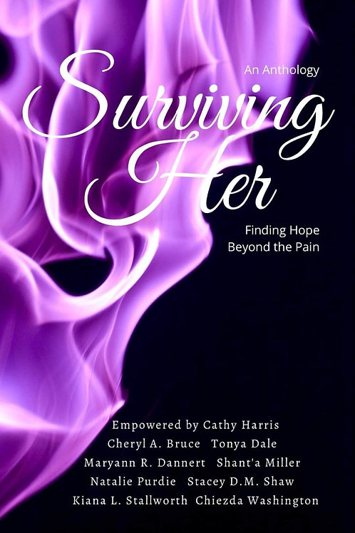 """SurvivingHer """"Finding Hope Beyond The Pain"""""""
