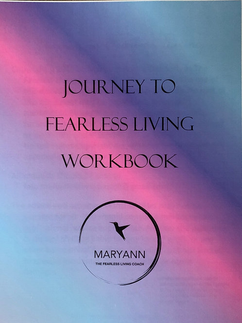 Journey to Fearless Living Workbook