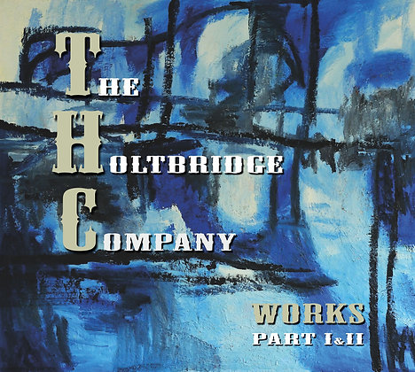 Doppel-CD - The Holtbridge Company - Works Part I & II
