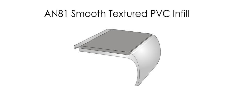 AN81 Smooth Textured PVC Infill