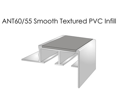 ANT60-55 Smooth Textured PVC Infill