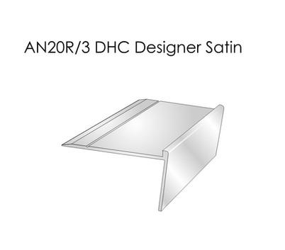 AN20R 3 DHC Designer Satin