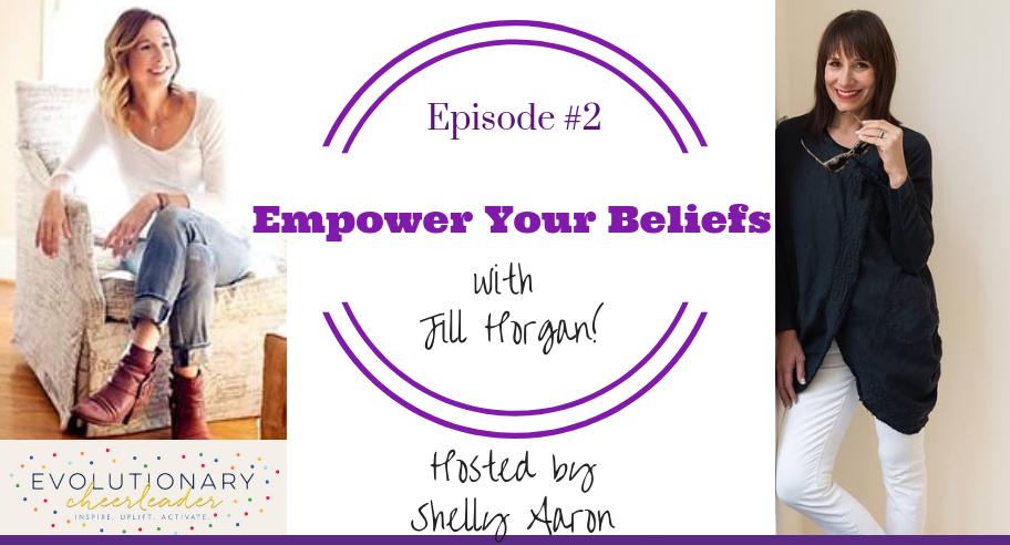 Empowering Beliefs Podcast