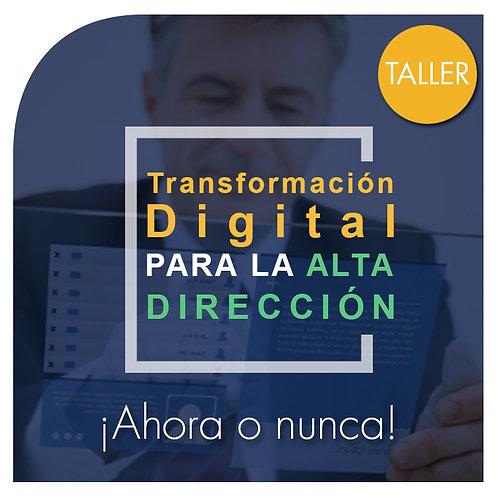 Taller Transformación Digital para la Alta Dirección (E-learning)