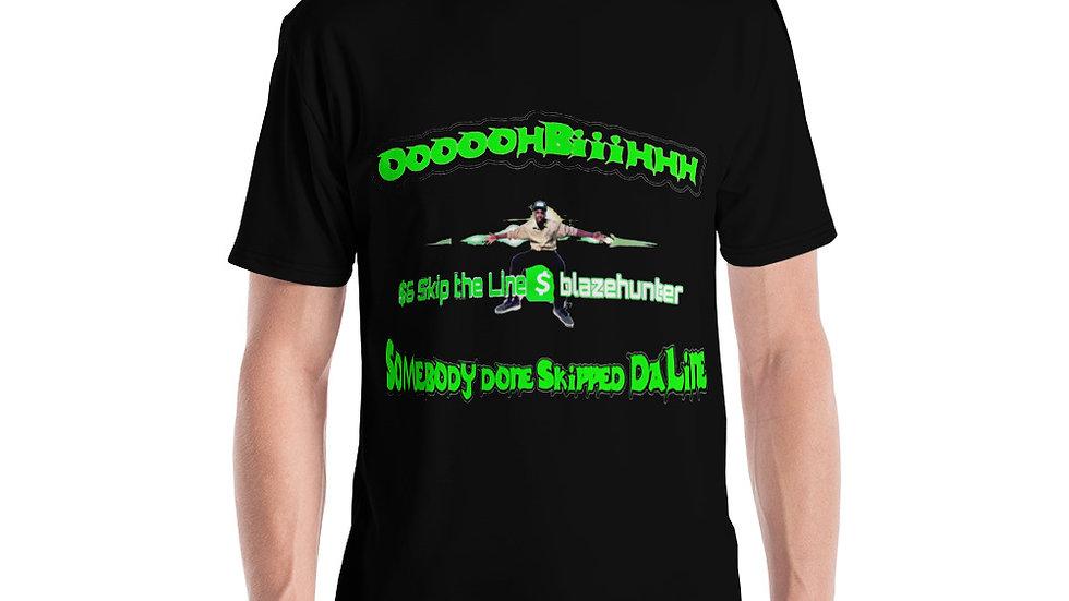 Somebody Done Skipped Da Line Men's T-shirt