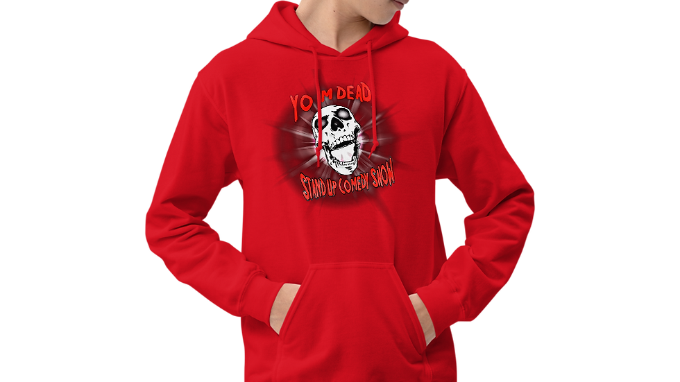 Yo I'm Dead Stand Up Comedy Show Unisex Hoodie