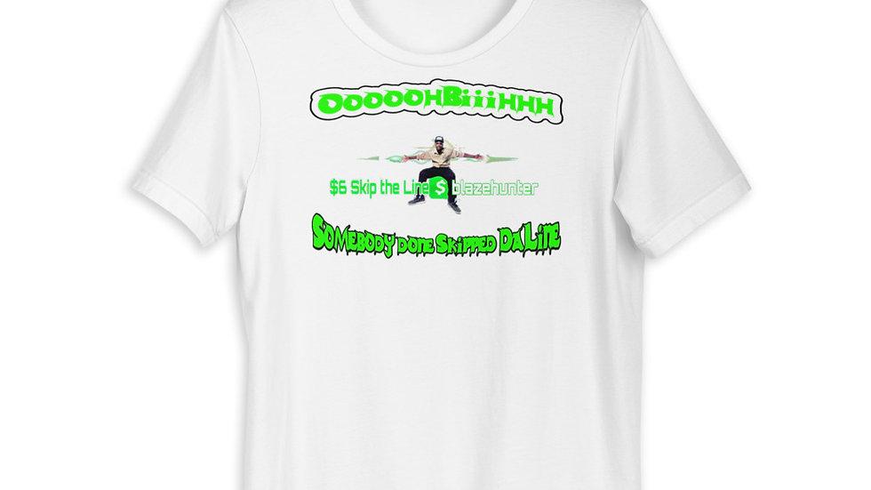 Somebody Done Skipped Da Line Short-Sleeve Unisex T-Shirt