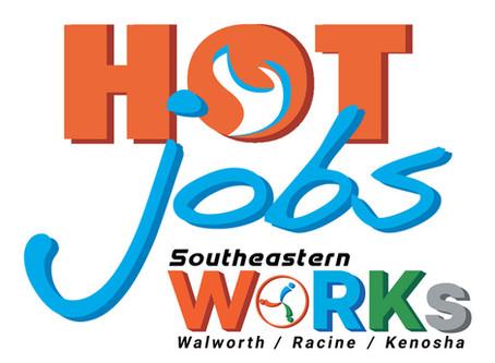 Hot Jobs Week of 10/26/2020. Walworth, Kenosha & Racine Counties! New jobs added weekly